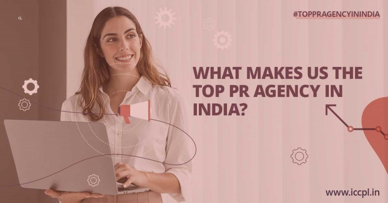 What Makes Us The Top PR Agency In India?