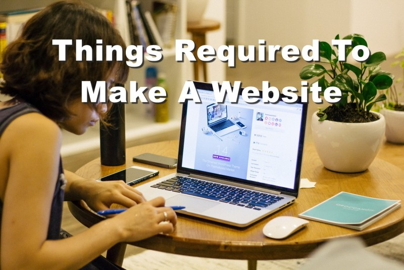 Things Required To Make A Website